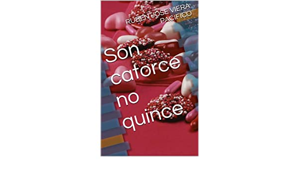 Son catorce no quince (Spanish Edition)