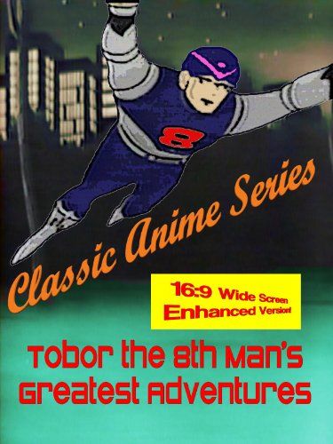 Tobor the 8th Man's Greatest Adventures (1960's) by