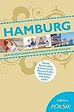 Hamburg edition FÜR SIE: Der Reiseführer von Frauen für Frauen