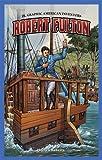 Robert Fulton (Jr. Graphic American Inventors)
