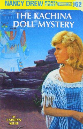 Nancy Drew 62: The Kachina Doll Mystery