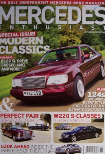 Mercedes enthusiast [ Issue 84 ] October 2008 (Modern classics special issue, W111 280SE 3.5 coupes, W220 S-class buyer's guide, Road to the future, Issue 84)