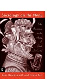 img - for Sociology on the Menu: An Invitation to the Study of Food and Society book / textbook / text book