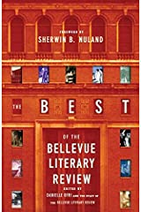 The Best of the Bellevue Literary Review Kindle Edition