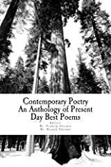 Contemporary Poetry: An Anthology of Present Day Best Poems (1) (Volume 1) Paperback