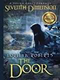 Book cover image for Seventh Dimension - The Door, A Young Adult Fantasy