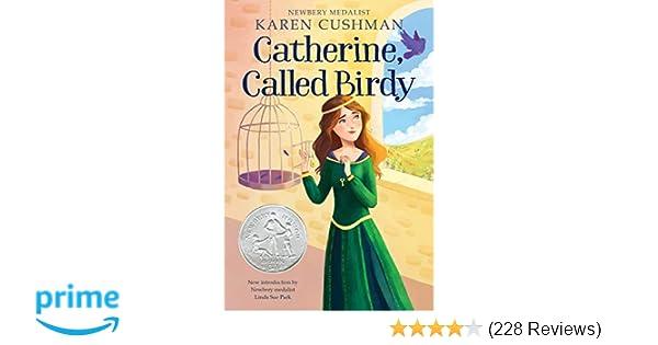 Catherine, Called Birdy: Karen Cushman: 9781328631114