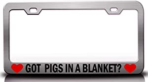 Custom Brother - GOT Pigs in A Blanket? Food Vegetable Fruit Metal Car SUV Truck License Plate Frame Ch f53