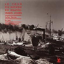 Le tour du monde en 80 jours   Livre audio Auteur(s) : Jules Verne Narrateur(s) : Jean Négroni