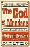 The God of the Mundane, Matt Redmond, 1937063968