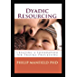 Dyadic Resourcing: Creating a Foundation for Processing Trauma (Excellence in EMDR Therapy)
