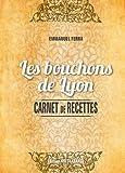 Les bouchons de Lyon - Carnet de recettes