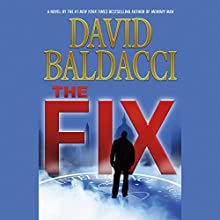 The Fix Audiobook by David Baldacci Narrated by Orlagh Cassidy, Kyf Brewer