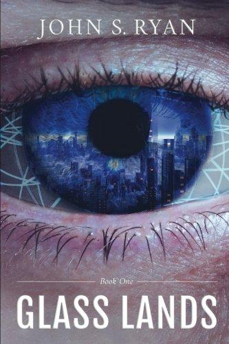 Glass Lands (Volume 1)
