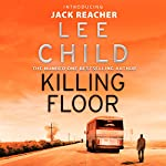 Killing Floor: Jack Reacher, Book 1 | Lee Child