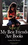 Some of My Best Friends Are Books, Judith Wynn Halsted, 0910707960
