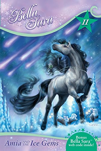 Download Bella Sara #11: Amia and the Ice Gems PDF