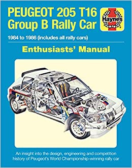 Buy Peugeot 205 T16 Group B Rally Car Enthusiast S Manual 1984 To