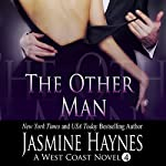 The Other Man: West Coast Hotwifing | Jasmine Haynes