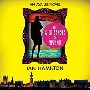 The Wild Beasts of Wuhan Audiobook