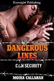 Dangerous Lines (C&M Security Book 3)