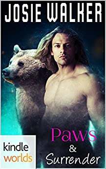 Grayslake: More than Mated: PAWS & Surrender (Kindle Worlds Novella) (Bear Allegiance Series Book 1) by [Walker, Josie]