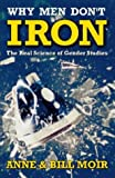 img - for Why Men Don't Iron: The Real Science of Gender Studies (A Channel Four book) by Anne Moir (1998-06-26) book / textbook / text book