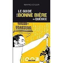 Le Guide de la bonne bière du Québec (French Edition)