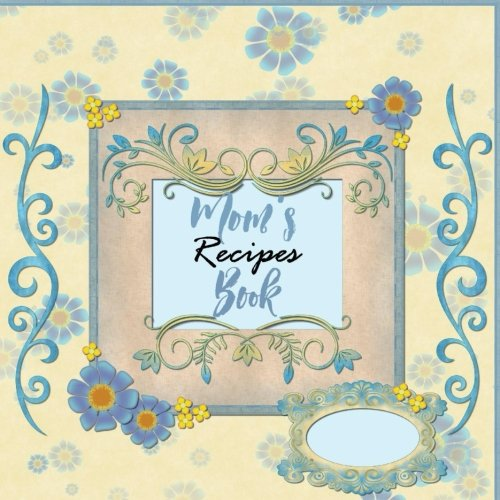 moms recipes book - 1