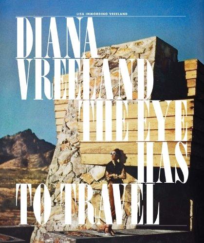 (Diana Vreeland: The Eye Has to Travel )