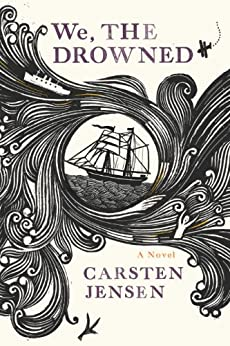 We, the Drowned by [Jensen, Carsten]