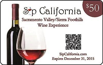 2015 Sip California Sacramento Valley/Sierra Foothills Wine Experience Gift Card
