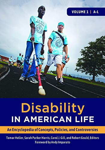 Disability in American Life [2 volumes]: An Encyclopedia of Concepts, Policies, and Controversies