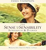 Image of The Sense and Sensibility Screenplay & Diaries: Bringing Jane Austen's Novel to Film (Newmarket Pictorial Moviebooks)