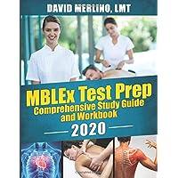 MBLEx Test Prep - Comprehensive Study Guide and Workbook, 2020