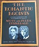 img - for Romantic Egoists: A Pictorial Autobiography from the Albums of Scott and Zelda Fitzgerald book / textbook / text book