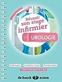 Réussir son stage infirmier - Urologie