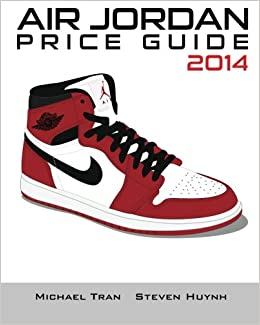 73cac8a19a0e Buy Air Jordan Price Guide 2014 Book Online at Low Prices in India ...