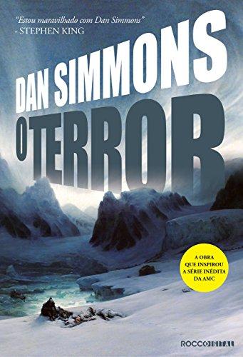 Resultado de imagem para O Terror de Dan Simmons
