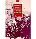 Labour and Socialist Movements in Europe Before 1914, , 085496200X