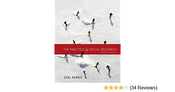The Practice Of Social Research Kindle Edition By Earl R