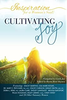 Cultivating Joy: Practices & Principles for Intentional ...