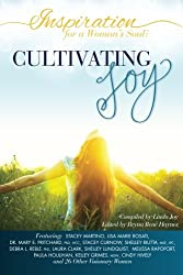 Inspiration for a Woman's Soul: Cultivating Joy