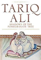 Shadows Of The Pomegranate Tree : by Ali, Tariq (1993) Paperback