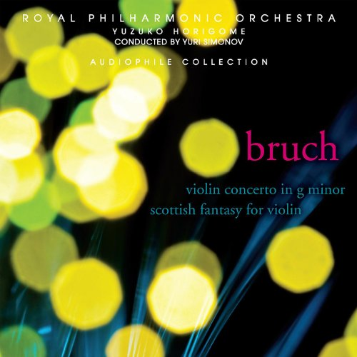 Bruch: Violin Concerto No. 1 in G minor, Op. 26, Scottish Fantasy for Violin with Orchestra and Harp, Op. 46 (Bruch Violin Concerto In G Minor Sheet Music)