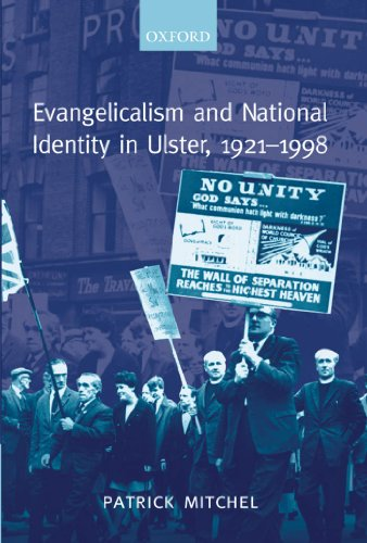 Evangelicalism and National Identity in Ulster, 1921-1998 Pdf