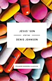 Jesus' Son: Stories (Picador Modern Classics)