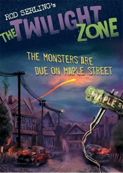 The Twilight Zone The Monsters Are Due On Maple Street Kneece Mark Serling Rod Ellis Rich 9780802797131 Amazon Com Books