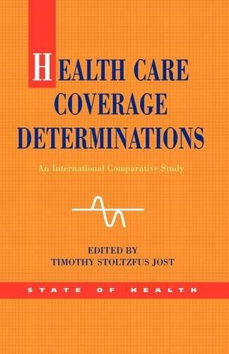 Health Care Coverage Determinations (State of Health)