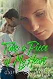 Take a Piece of My Heart (Wavering Hearts Series Book 1)